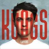 ☆【おまけ付】 LAYERS (INTERNATIONAL VERSION) / KUNGS コングス(輸入盤) 【CD】 0602557219074-JPT