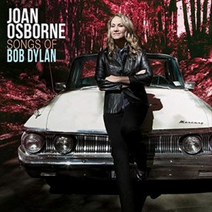 ☆【おまけ付】SONGS OF BOB DYLAN / JOAN OSBORNE ジョアン・オズボーン(輸入盤) 【CD】 0752830444416-JPT