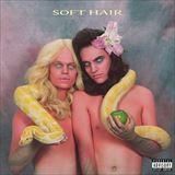☆【おまけ付】 SOFT HAIR / SOFT HAIR ソフト・ヘアー(輸入盤) 【CD】 0887833007822-JPT