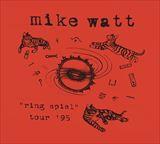 (おまけ付)RING SPIEL '95 / MIKE WATT マイク・ワット(輸入盤) (CD)0889853732227-JPT