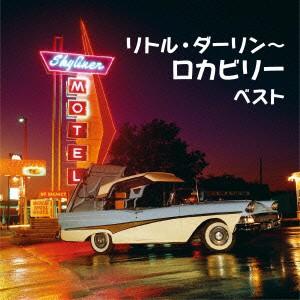 【CD】リトル・ダーリンロカビリー ベスト/ [KICW-5629]