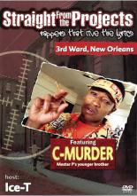 cs::C-MURDER ストレート・フロム・ザ・プロジェクト Straight From the Projects【字幕】 中古DVD C-MURDER ICE-T レンタル落ち