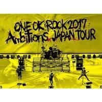 "DVD / ONE OK ROCK / LIVE DVD 『ONE OK ROCK 2017 ""Ambitions"" JAPAN TOUR』"