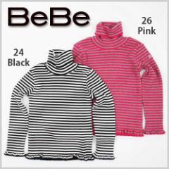 【11/15新入荷特別】62%OFF【BeBe/ベベ】ハイネックボーダーTシャツ/80-150cm-bet