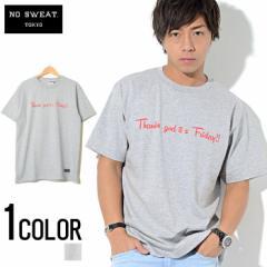 SALE No sweat【ノースウェット】Thanks god its Friday 華金 Tシャツ /全1色 trend_d メンズ ビター系