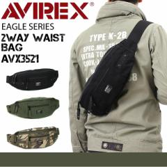 【ポイント10倍+レビュー記入で5倍】AVIREX(アヴィレックス) EAGLE(イーグル) ボディバッグ ワンショルダーバッグ ウエストバッグ 2WAY A