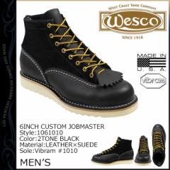 ウエスコ WESCO 6インチ カスタム ジョブマスター ブーツ 6INCH CUSTOM JOBMASTER レザー スエード ブラック 1061010 ウェスコ メンズ