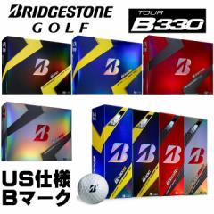 【Bマークエディション】2016 ブリヂストン TOUR B330 シリーズ (B330 B330S B330RX B330RXS) 1ダース ゴルフボール US仕様