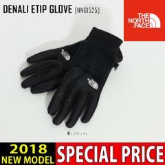 THE NORTH FACE ノースフェイス グローブ DENALI ETIP GLOVE 手袋 NN61525 メンズ レディース