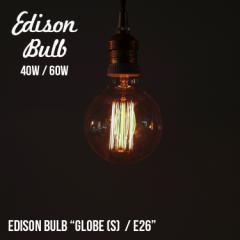 Edison Bulb Globe (S) エジソンバルブ グローブ S / 40W / 60W / E26