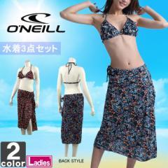 オニール【ONEILL】レディース 水着 3点セット ビキニ ショーツ パレオ 664807 1708