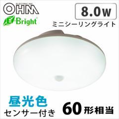 オーム電機 センサーLEDミニシーリングライト 8W 60W相当 シーリングライト 昼光色 LE-Y8DK-W R 06-3112