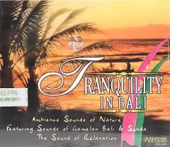 癒しのバリミュージックCD 『TRANQUILITY IN BALI』 アジアン雑貨 バリ雑貨 スパCD 癒し音楽