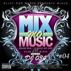 HIP-HOPミックスCD 59曲 Mix Mo Music vol.4 DJ034 MIX CD 流行をリードする DJ 034 の Favorite Song だけを詰め込