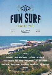 送料無料 10%OFF SURF DVD FUN SURF 10 -LOWERS 2016- 人気シリーズの最新作 サーフィンDVD