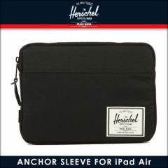 ハーシェル サプライ Herschel Supply 正規販売店 iPad Air ケース ANCHOR SLEEVE For iPad I PAD AIR SLEEVES 10174-00001-OS BLACK