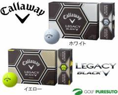 【即納!】【日本仕様】キャロウェイ レガシーブラック ゴルフボール 1ダース(12球入)2015年モデル[Callaway LEGACY BLACK]