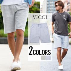 VICCI ビッチ 段杢 裏毛 スウェット ショーツ 全2色 ショートパンツ メンズ 膝上 BITTER系 ビター系 trend_d 春 夏 新作