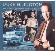 【CD輸入】 Duke Ellington デュークエリントン / Vol.2:  Cotton Club To Sweden 送料無料