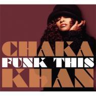 【CD輸入】 Chaka Khan チャカカーン / Funk This