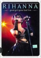 【DVD】 Rihanna リアーナ / Good Girl Gone Bad Live