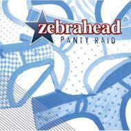 【CD国内】 ZEBRAHEAD ゼブラヘッド / Panty Raid