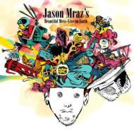 【CD輸入】 Jason Mraz ジェイソンムラーズ / Jason Mrazs Beautiful Mess - Live On Earth