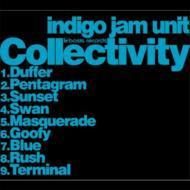 【CD】 indigo jam unit インディゴジャムユニット / Collectivity