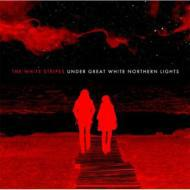 【CD国内】 White Stripes ホワイトストライプス / Under Great White Northern Lights 送料無料