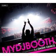 【CD】 Daishi Dance ダイシダンス / MYDJBOOTH -DJ MIX_1- 送料無料