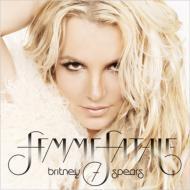 【CD輸入】 Britney Spears ブリトニースピアーズ / Femme Fatale  送料無料