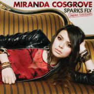 【CD国内】 Miranda Cosgrove ミランダコスグローブ / Sparks Fly Japan Edition