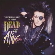 【CD国内】 Dead Or Alive デッドオアアライブ / Thats The Way I Like It:  The Best Of Dead Or Alive