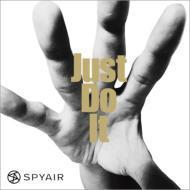 【CD】初回限定盤 SPYAIR スパイエアー / Just Do It (+DVD)【初回限定盤 A】 送料無料