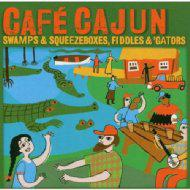 【CD国内】 オムニバス(コンピレーション) / Cafe Cajun