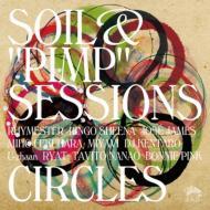【CD】 Soil&Pimp Sessions ソイルアンドピンプセッションズ / CIRCLES 送料無料