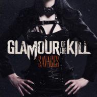 【CD国内】 Glamour Of The Kill グラマーオブザキル / Savages