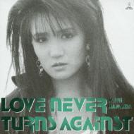 【SHM-CD】 浜田麻里 ハマダマリ / LOVE NEVER TURNS AGAINST