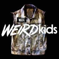 【CD国内】 We Are The In Crowd / Weird Kids