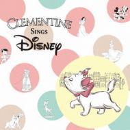 【CD国内】 Clementine クレモンティーヌ / Clementine Sings Disney 送料無料