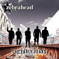 【CD輸入】 ZEBRAHEAD ゼブラヘッド / Early Years - Revisited