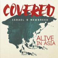 【CD輸入】 Israel And New Breed / Covered:  Alive In Asia