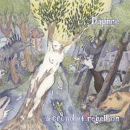 【CD】 a crowd of rebellion / Daphne