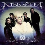 【CD国内】 In This Moment インディスモーメント / Beautiful Tragedy