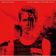 【CD国内】 Fall Out Boy フォールアウトボーイ / Make America Psycho Again 送料無料