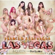 【CD】 A-Queen from バーレスク東京 / PREMIUM BURLESQUE SUPER LASVEGAS (+DVD)