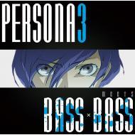 【CD国内】 Bottom-edge / 『PERSONA3 meets BASS×BASS』 BOTTOM-EDGE