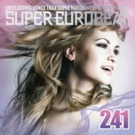 【CD国内】 オムニバス(コンピレーション) / Super Eurobeat Vol.241 送料無料