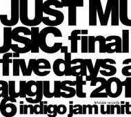 【DVD】 indigo jam unit インディゴジャムユニット / JUST MUSIC. Final Five Days August 2016 送料無料