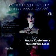 【SACD輸入】 Andre Kostelanetz アンドレコステラネッツ / Music Of Villa-lobos  &  Conducts Music From Spain 送料無料